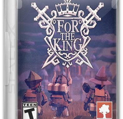 For The King [v 1.0.10.9910] (2018) PC | RePack от Other's