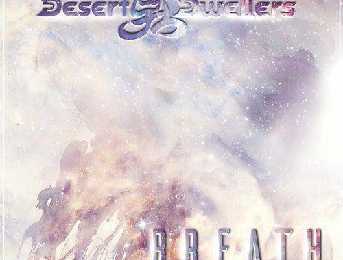 Desert Dwellers - Breath (2019) MP3