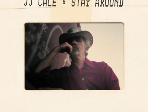 J.J. Cale - Stay Around [24-bit Hi-Res] (2019) FLAC