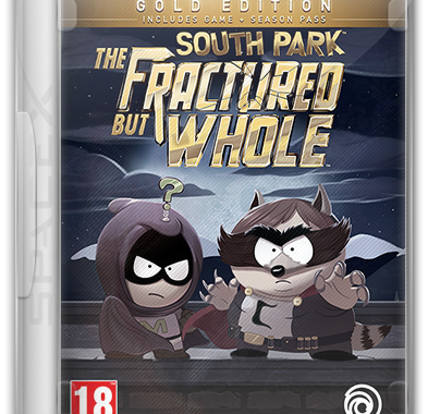 South Park: The Fractured But Whole - Gold Edition (2017) PC | RePack от SpaceX