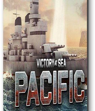 Victory At Sea Pacific [v 1.4.0] (2018) PC   Лицензия