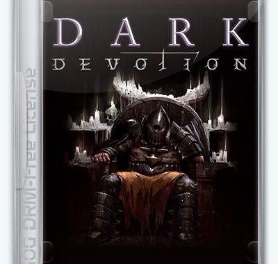 Dark Devotion (2019) PC | Лицензия