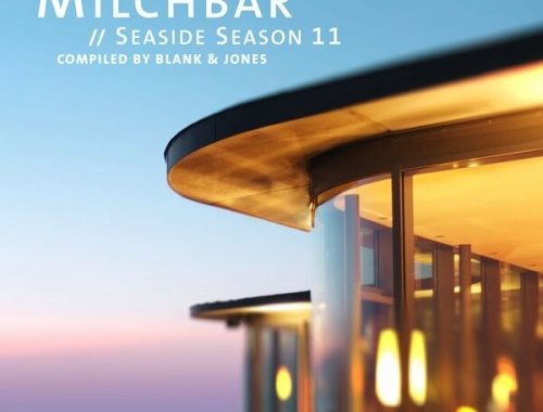 Blank & Jones - Milchbar: Seaside Season 11 [Compiled By Blank and Jones] (2019) MP3