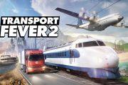 Transport Fever 2 — продолжение серии экономических симуляторов