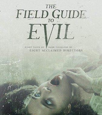 Справочник зла / The Field Guide to Evil (2019) HDRip-AVC | Xixidok