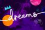Крупное обновление Dreams выйдет в этом месяце, поддержка клавиатуры и мыши возможна в будущем