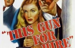 Оружие для найма / This Gun for Hire (1942) BDRip от Koenig