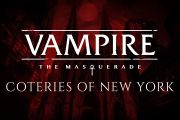 Анонсирована Vampire The Masquerade — Coteries of New York, релиз состоится уже в этом году