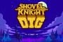 Анонсирована Shovel Knight Dig — Лопатный рыцарь отправляется в новое приключение