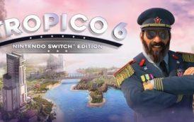 Tropico 6 вышла на Nintendo Switch (трейлер)
